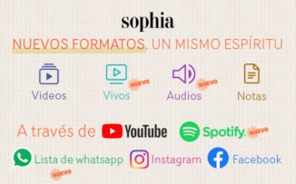 Sophia se expande: ¡encontranos en Spotify, YouTube, WhatsApp, Facebook e Instagram!